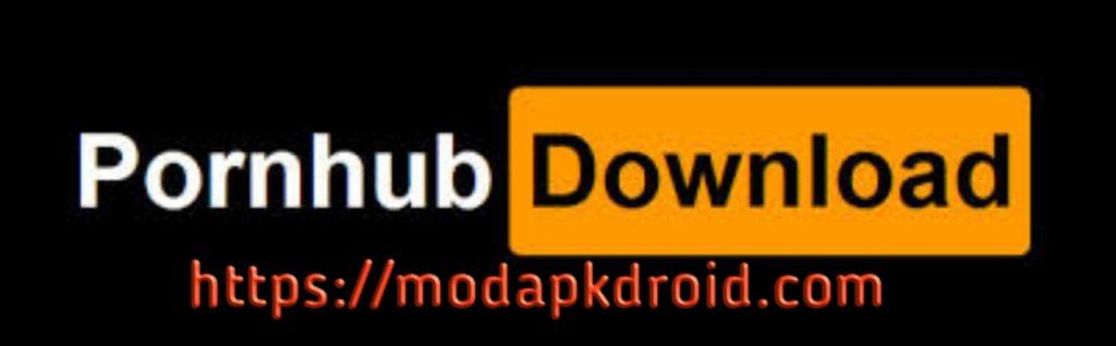 Pornhub Free Video Downloader Apk