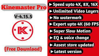 KineMaster Pro Mod Apk v4.15.5 Latest Updated 2020    Free Download   