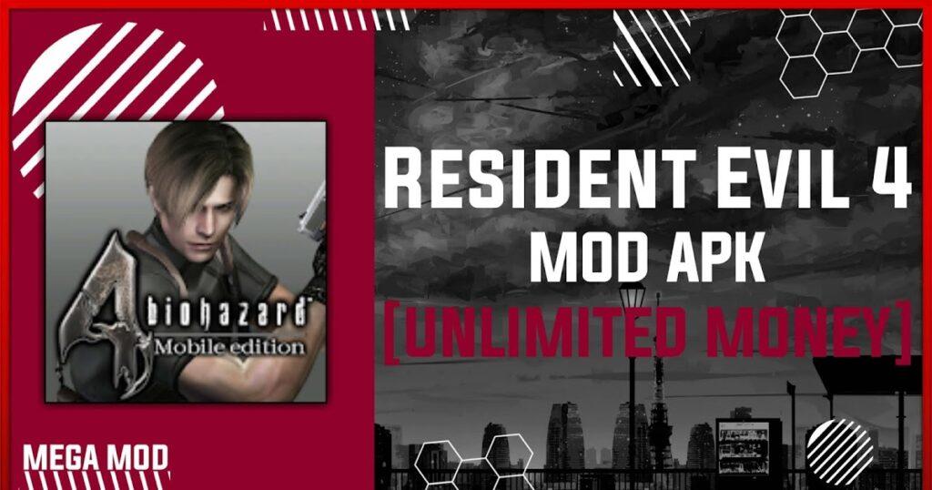 Resident Evil 4 MOD APK [UNLIMITED MONEY] Latest (V1.01.01)