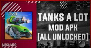 Tanks A Lot MOD APK [ALL UNLOCKED - UNLIMITED DIAMOND/GEMS] Latest (V2.82)
